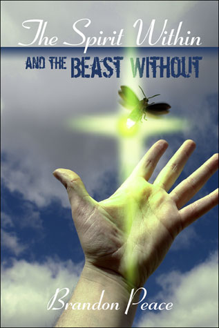 Spirit Within and the beast without book cover